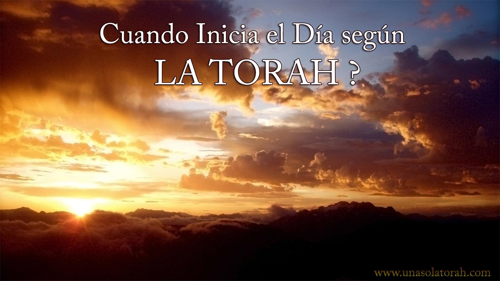 Cuando Inicia El Día según la Toráh?